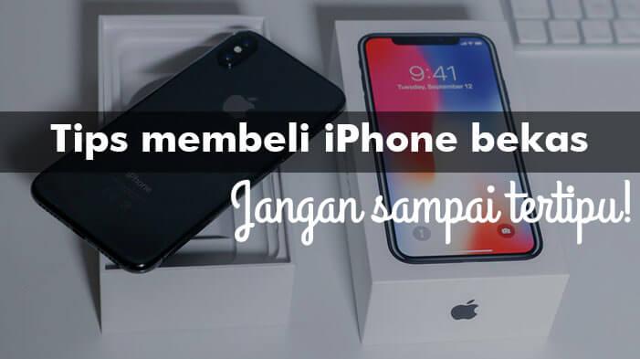 tips beli iphone bekas
