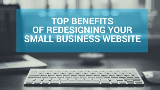 small business website redesign benefits