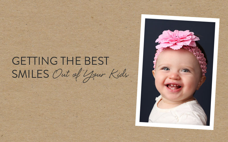 getting the best smiles out of your kids