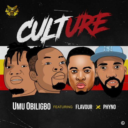 [Music & Video] Umu Obiligbo Ft. Phyno & Flavour – Culture