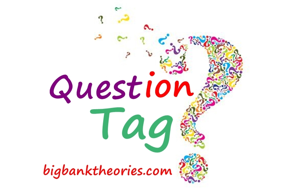 Contoh Kalimat Question Tag Dalam Bahasa Inggris