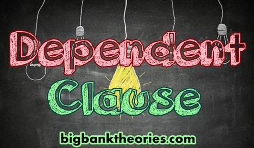 Contoh Kalimat Dependent Clause