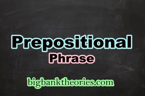 Kumpulan Kalimat Prepositional Phrase