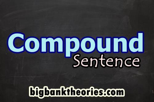 Contoh Kalimat Compound Sentence Dan Artinya