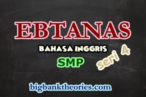 Contoh Soal EBTANAS Bahasa Inggris SMP 1986 Seri 4