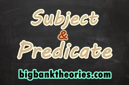 Contoh Subject And Predicate