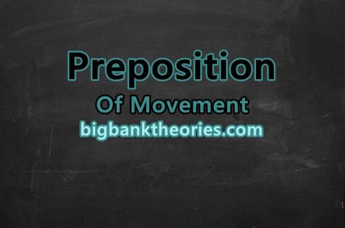 Contoh Preposition Of Movement