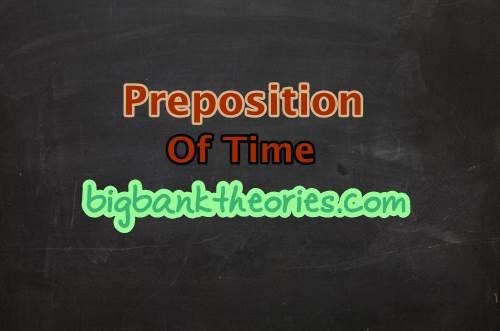 Macam Macam Contoh Preposition Of Time