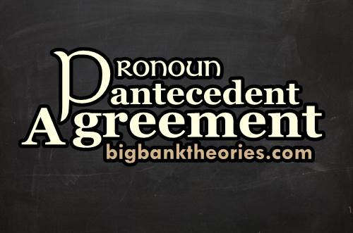 Pengertian Pronoun Antecedent Agreement