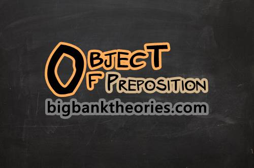 Contoh Kalimat Object Of Preposition