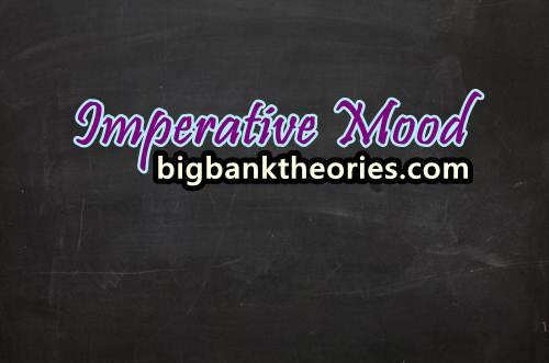 Contoh Imperative Mood Dalam Bahasa Inggris
