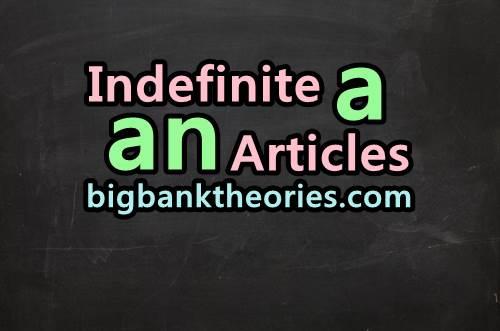 Contoh Soal Indefinite Article dan Jawabannya
