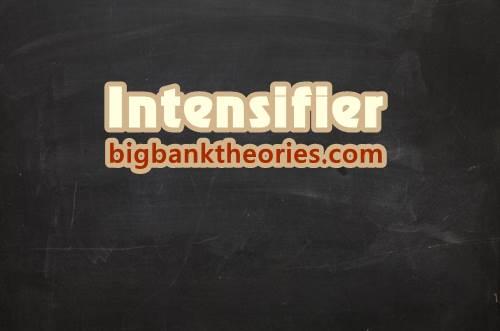 Contoh Penggunaan Intensifier Dalam Kalimat