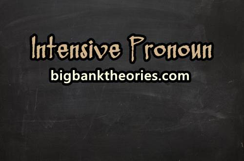 Contoh Kalimat Intensive Pronoun