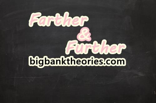 Penjelasan Dan Contoh Penggunaan Kata Farther dan Further Dalam Kalimat