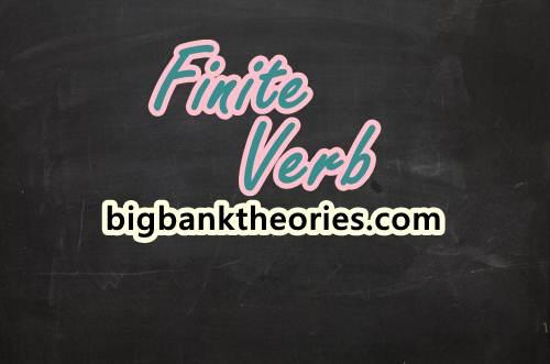 Pengertian Finite Verb Dan Contohnya