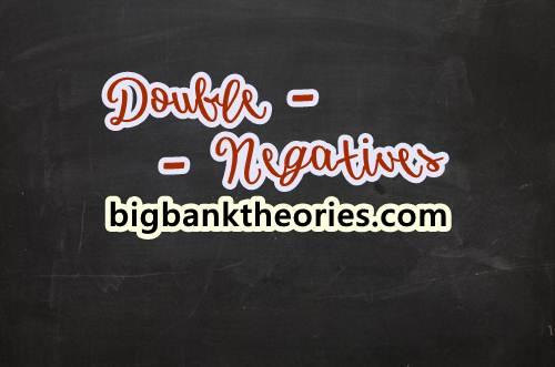 Pengertian Double Negatives Dalam Bahasa Inggris