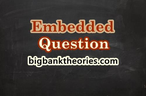 Pengertian Dan Rumus Embedded Question
