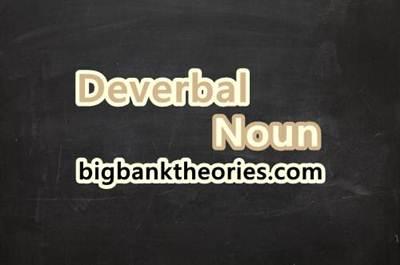 Pengertian Deverbal Noun Dan Contohnya