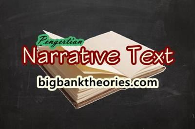 Pengertian Narrative Text Dibahas Secara Lengkap