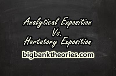 Analytical Exposition vs Hortatory Exposition With Example