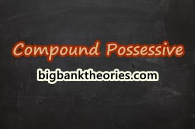 Compound Possessive In English