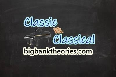Classic vs. Classical