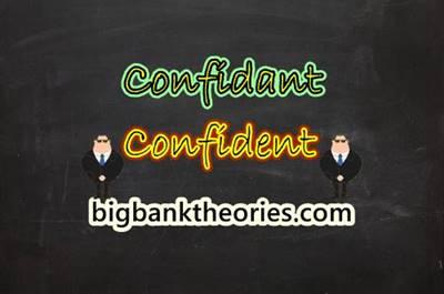 Confidant vs Confident