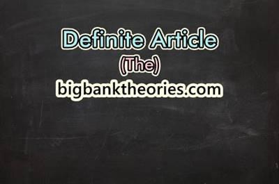 Definite Article Dan Contoh Penggunaannya Dalam Kalimat