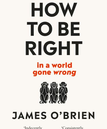 How To Be Right In a World Gone Wrong