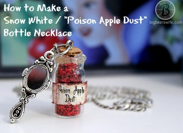 How To Make A Snow White Poison Apple Dust Bottle