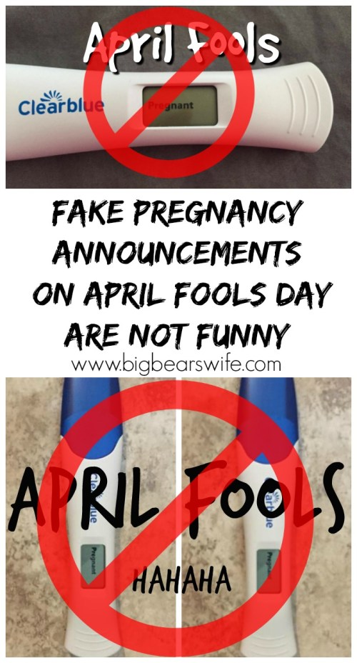 small resolution of Fake Pregnancy Announcements on April Fools Day are NOT Funny - Big Bear's  Wife