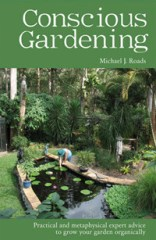 conscious gardening michael j roads book review