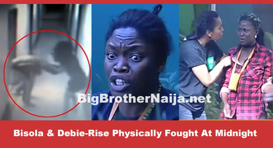 Bisola And Debie-Rise Physically Fight At Midnight