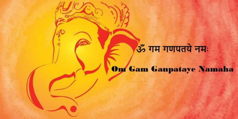 Om Gam Ganpataye Namaha - Meaning