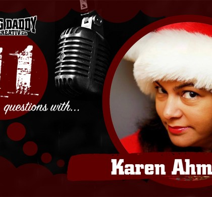 11 Questions with… Karen Ahmed. @karenahmed #bdk11Qs