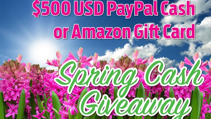 Enter the Spring Cash Giveaway! Win $500 PayPal Cash! #Giveaway