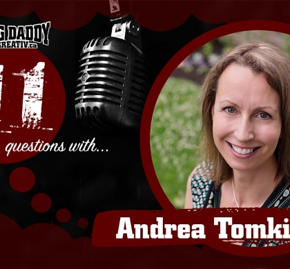 11 Questions with… Andrea Tomkins. @missfish #bdk11Qs
