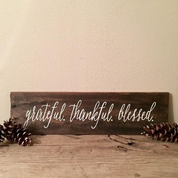 grateful thankful blessed  BigDIYIdeascom