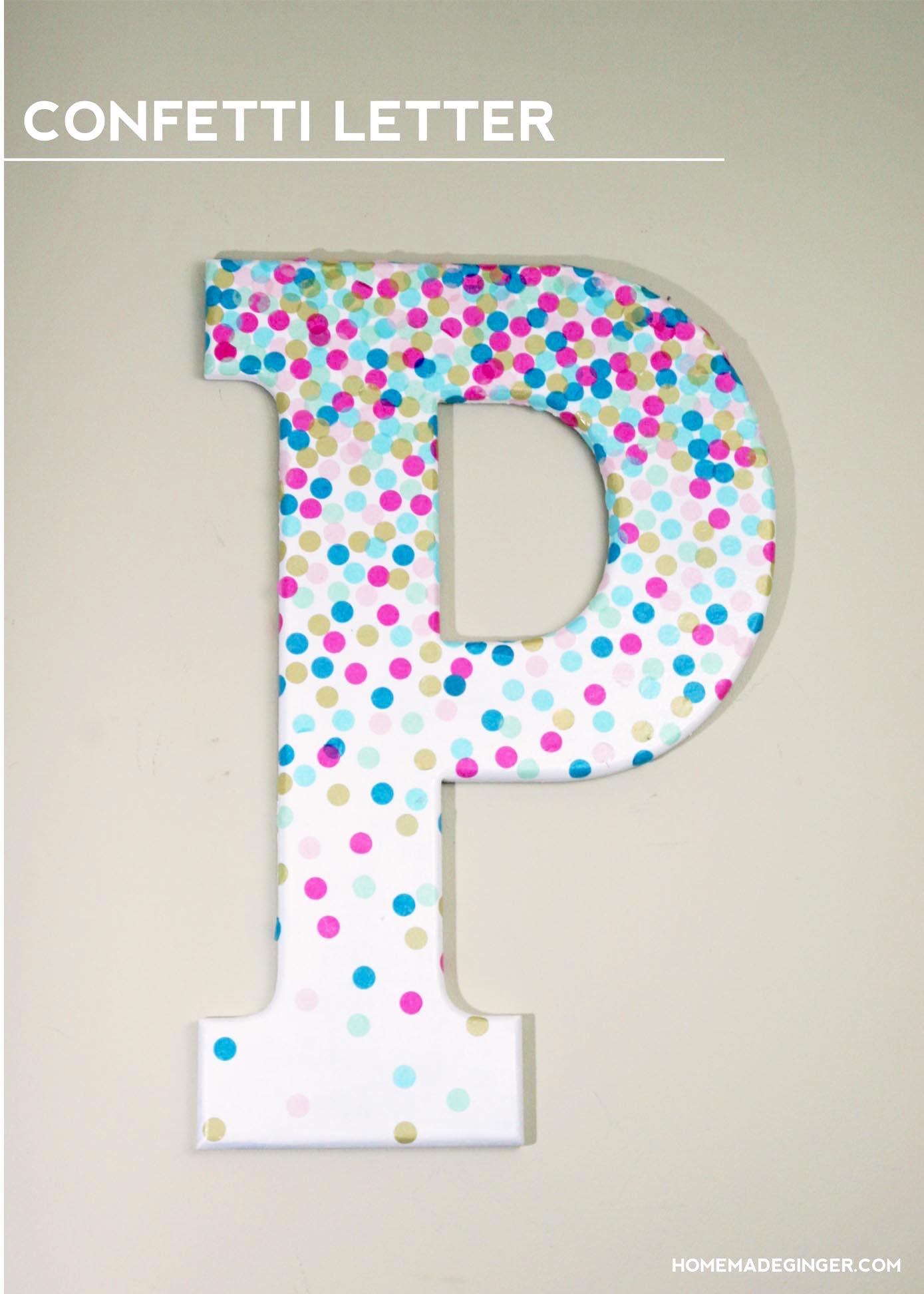 DIY Confetti Letter for Home Decor  BigDIYIdeascom