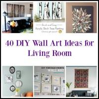 40 DIY Wall Art Ideas for Living Room