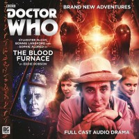 228. The Blood Furnace - Doctor Who - Main Range - Big Finish