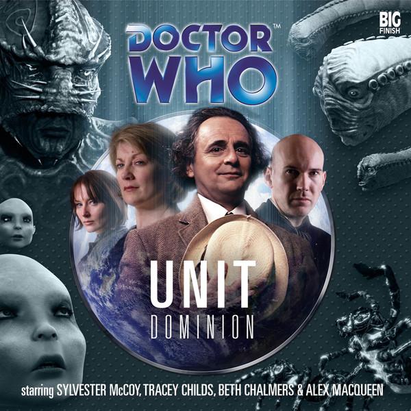 Doctor Who  UNIT Dominion  UNIT  Big Finish