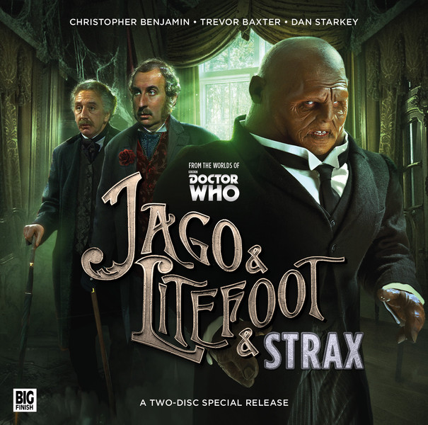 Doctor Who: Jago & Litefoot & Strax: The Haunting Cover
