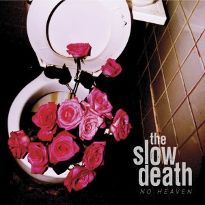Bigger Boat Records-Slow Death-No Heaven