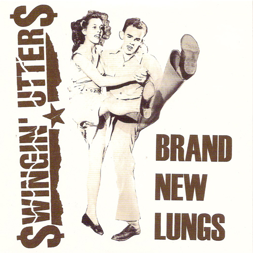 Bigger Boat Records-Swingin' Utters-Brand New Lungs