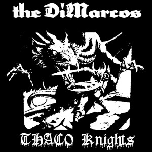 Bigger Boat Records-The DiMarcos-THAC0 Knights