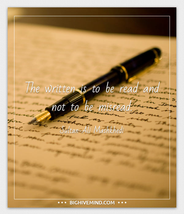 calligraphy quotes the written is to - Modren calligraphy Quotes