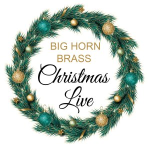Big Horn Brass Christmas Live