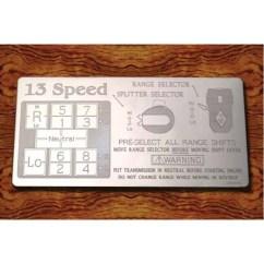 Fuller 13 Speed Transmission Diagram Elevator Schematic Shift Pattern Plates Big Rig Chrome Shop Semi Truck